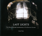 Last lights : the hand-wound lighthouses of…