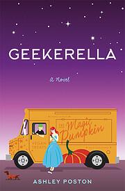 Geekerella : a novel de Ashley Poston