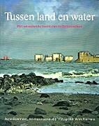 Tussen land en water: Het wisselende beeld…