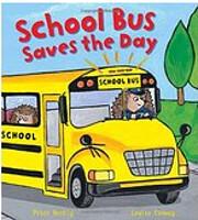 School Bus Saves the Day de Verity Clark