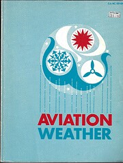 Aviation Weather: For Pilots and Flight…