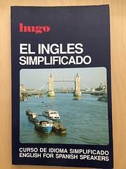 El Ingles Simplificado: English for Spanish…
