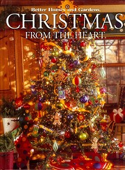 Christmas From the Heart (Better Homes and…