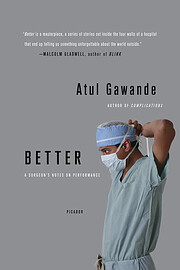 Better: A Surgeon's Notes on…