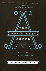 The Apostles' Creed: Discovering Authentic…