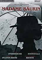 Madam Bäurin by Franz Xaver Bogner…