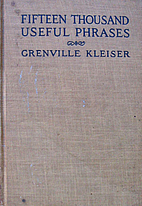 Fifteen Thousand Useful Phrases by Grenville…