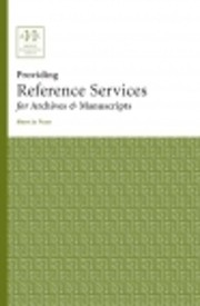 Providing Reference Services for Archives &…