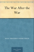 The War After the War by Isaac Frederick…