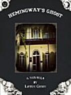 Hemingway's Ghost by Layton Green