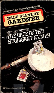 Case of the Negligent Nymph de Erle Stanley…