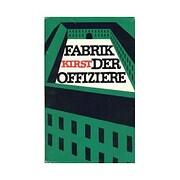 Fabrik der Offiziere av Hans H. Kirst