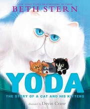 Yoda: The Story of a Cat and His Kittens av…
