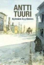 Kylmien kyytimies : romaani de Antti Tuuri