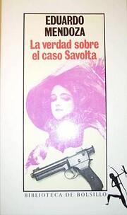 La verdad sobre el caso Savolta av Eduardo…
