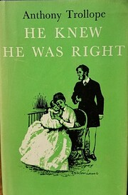 He Knew He Was Right von Anthony Trollope