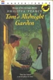 Tom's Midnight Garden av Philippa Pearce