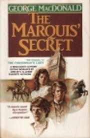 The Marquis' Secret by George MacDonald