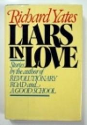 Liars in Love Dlt by Richard Yates
