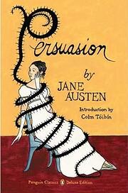 Persuasion: (Penguin Classics Deluxe…