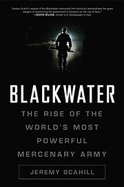 Blackwater: The Rise of the World's Most…