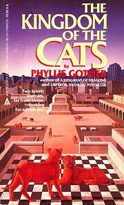 Kingdom Of The Cats de Phyllis Gotlieb