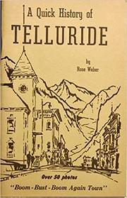 Quick History of Telluride por Rose Weber
