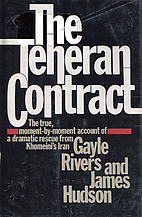 The Teheran Contract by Gayle Rivers