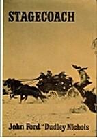 Stagecoach [screenplay] by Dudley Nichols
