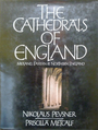 The Cathedrals of England: Midland, Eastern and Northern England - Nikolaus Pevsner