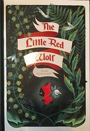 The Little Red Wolf por Amélie Fléchais