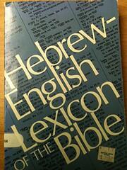 Hebrew-English Lexicon of the Bible por Leo…