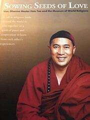 Sowing Seeds of Love Ven. Dharma Master Hsin…
