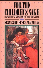 For the Children's Sake: Foundations of…