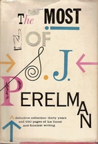 Most of the Most of S. J. Perelman by S. J.…
