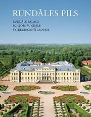 Rundāles pils = Rundāle Palace = Schloss…