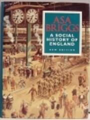 Social History of England de Asa Briggs