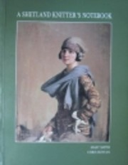 A Shetland Knitter's Notebook: Knitting…