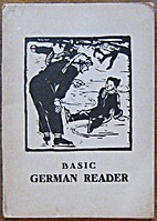 Basic German Reader by Peter Hagboldt and F.…
