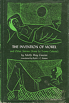 The Invention of Morel and Other Stories,…