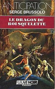 Le dragon du roi squelette af Serge Brussolo