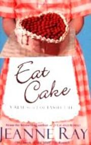 Eat Cake av Jeanne Ray