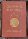The Sixth and Seventh Books of Moses - Joseph Peterson