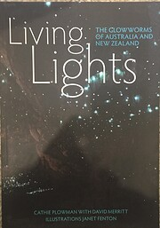 Living lights : the glowworms of Australia…