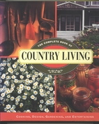 The Complete Book of Country Living by Linda…