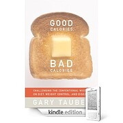 Good Calories, Bad Calories: Fats, Carbs,…