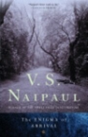 The Enigma of Arrival de V.S. Naipaul