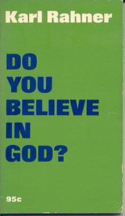 Do You Believe in God? av Karl, Rahner