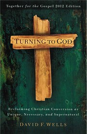 Turning to God: Reclaiming Conversion As…