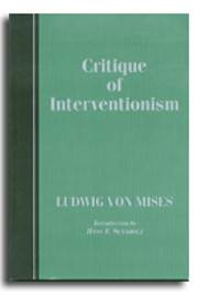 A critique of interventionism av Ludwig Von…
